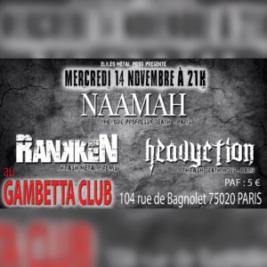 Naamah, Rankken, Heavyction live @Gambetta Club
